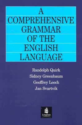 A Comprehensive Grammar of the English Language By Quirk, Randolph